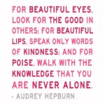 Good Quotes by Audrey Hepburn