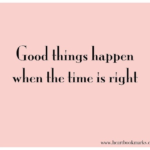 Good Things Happen Quotes Tumblr
