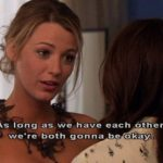 Gossip Girl Friendship Quotes Blair Serena