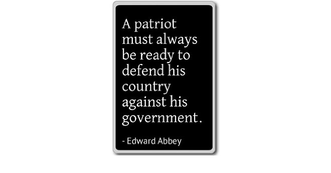 Government Quotes by Edward Abbey
