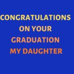 Graduation Wishes From Mom To Daughter Facebook