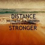 Great Distance Quotes Tumblr