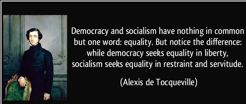 Great Quotes by Alexis de Tocqueville about Equality