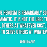 Great Quotes by Arthur Ashe about Veterans Day