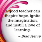 Great Quotes by Brad Henry about Teacher