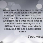 Great Quotes by Tecumseh about Home