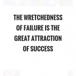 Great Success Failure Quotes