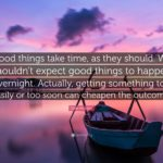 Great Things Take Time Quotes Facebook