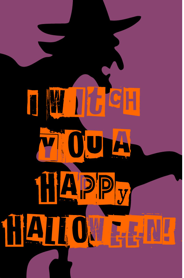 Superb I Witch You A Happy Halloween!