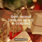 Happy Birthday I Wish You The Best Of Everything Facebook