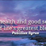 Health Quotes by Publilius Syrus