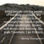 Henny Youngman Quotes About Anniversary