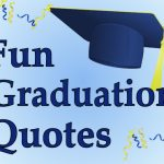 High School Graduation Quotes For Friends