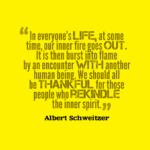 Human Quotes by Albert Schweitzer