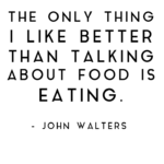 I Am A Foodie Quotes Pinterest