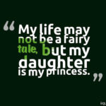 I Love My Daughter Quotes For Tumblr