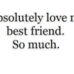 I Miss You Best Friend Quotes Tumblr