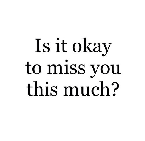 I Miss You Quotes And Sayings For Him Tumblr Upload Mega Quotes