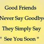 I Will Miss You Friend Quotes and Sayings
