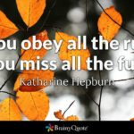 If You Obey All The Rules Katharine Hepburn Twitter