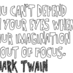 Imagination Quotes by Mark Twain