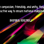 Independence Quotes by Bhumibol Adulyadej