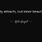 Inner Beauty and Outer Beauty Quotes