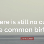 John Glenn Quotes About Birthday