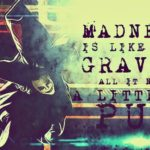 Joker Quotes Madness Like Gravity