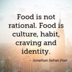 Jonathan Safran Foer Quotes About Food