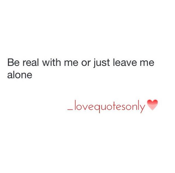 Leave Me Alone Quotes Twitter Upload Mega Quotes