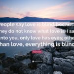 Love Is Blind Quotes Pinterest
