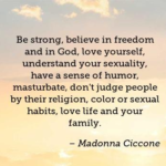 Madonna Ciccone Quotes About Freedom