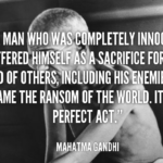 Mahatma Gandhi Quotes About Easter