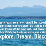Mark Twain Quotes 20 Years From Now Tumblr