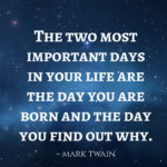 Mark Twain Quotes The Two Most Important Days Flickr