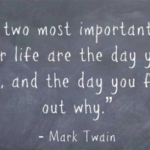 Mark Twain Quotes The Two Most Important Days Tumblr