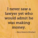 Mary Roberts Rinehart Quotes About Legal