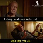 Michael Caine Film Quotes