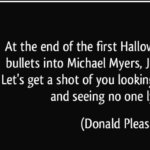 Michael Myers Quotes about Halloween