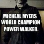 Michael Myers Quotes