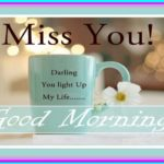 Miss You Good Morning Quotes Facebook
