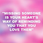 Missing Someone You Love