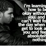 Moving On Quotes Tumblr Drake