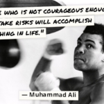 Muhammad Ali Quotes About Courage
