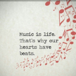Music Quotes about Your Life