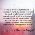 Music Quotes by Bernie Siegel