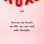 My Valentine Quotes For Her Tumblr