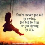 Never Too Old To Have Fun Quotes Facebook