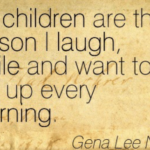 Parenting Quotes by Gena Lee Nolin